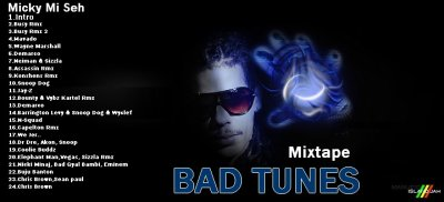 MIXTAPE BAD TUNES by DJ MICKY 2011