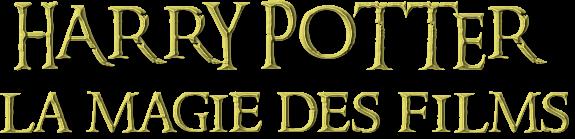 """Présentation : Livre """"Harry Potter la magie des films"""""""