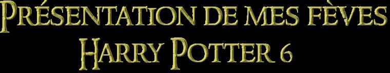 Présentation : Collection de fèves Harry Potter et le Prince de Sang-Mêlé