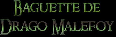 Présentation - Baguette de Drago Malefoy en boite Ollivander