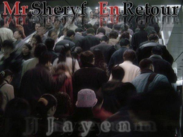 Jayen Sheryf En Retour