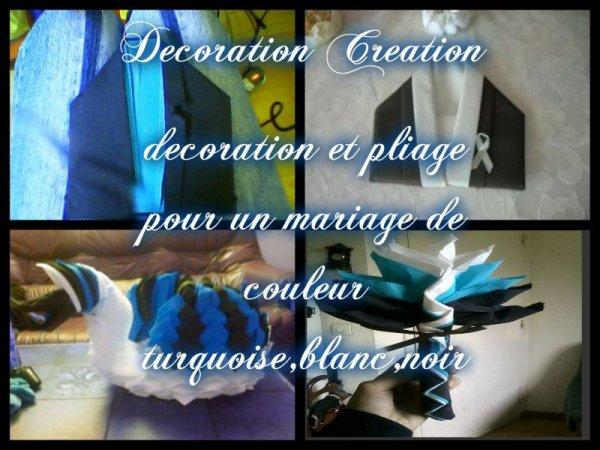 decoration et pliage pour un mariage le 6 juillet 2013