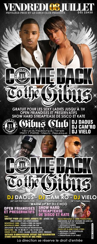 VENDREDI 08 JUILLET 2011**COME BACK TO THE GIBUS**