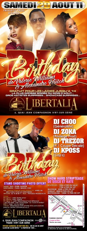 Samedi 20 Aout sur la péniche le Libertalia Big Birthday de Valéri Williams and Alexandro Hiitch!!