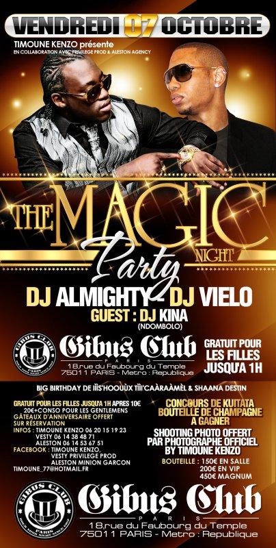 Vendredi 07 Octobre Magic Party au Gibus Club Dj Almighty feat Dj Vielo...