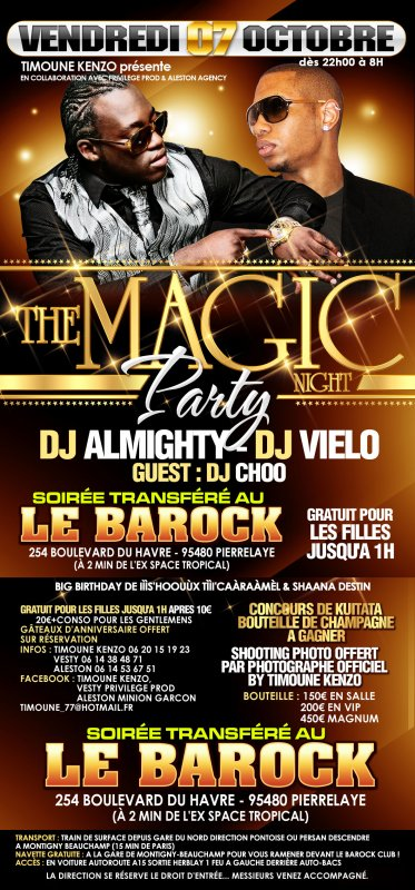 Vendredi 07 Octobre★☆ The magic Night Party★☆ ► ►► ----> Barock Club