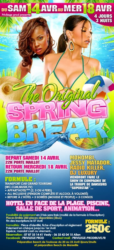 The Original Spring Break en Espagne...!!