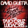 David Guetta ft. Taio Cruz & Ludacris - little bad girl