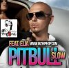 Pitbull Feat Eila  / Slow (Radio Edit 2012)   (1012)