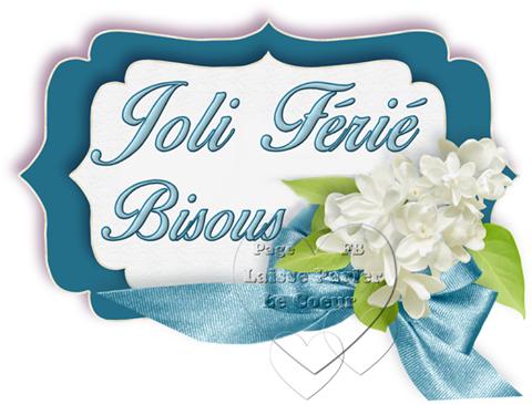 Joli Jour Ferie Lundi De Pentecote 16 Mai Belle Journee