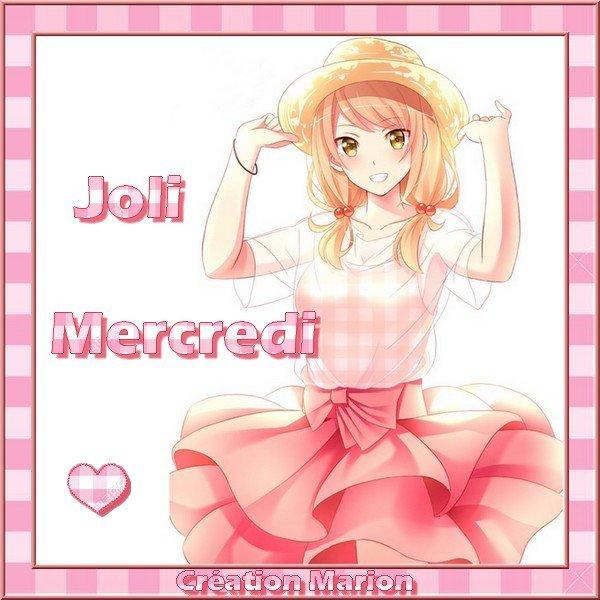 JOLI MERCREDI... Prenez si vous aimez...
