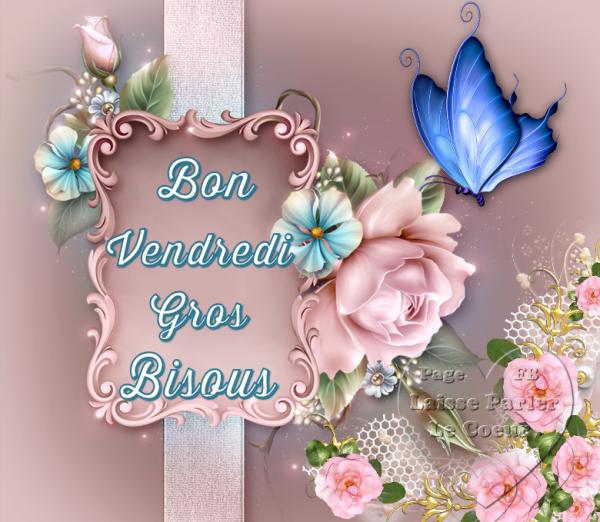 BON VENDREDI... BELLE JOURNEE...