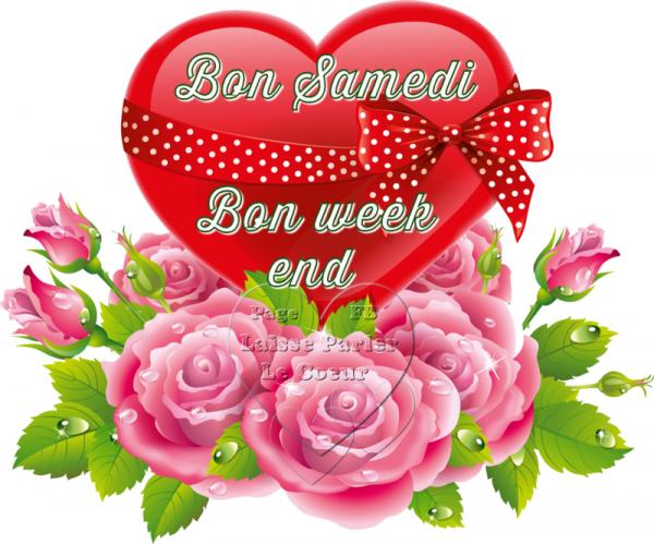 BON SAMEDI... BON WEEK-END...
