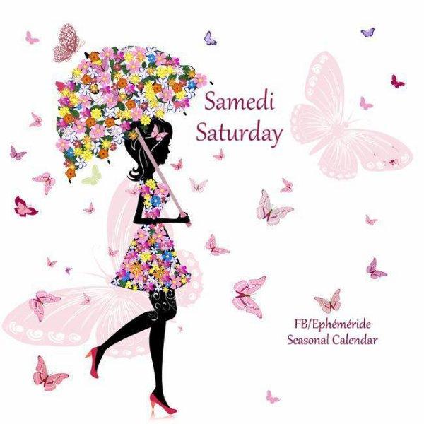HAPPY SAMEDI...