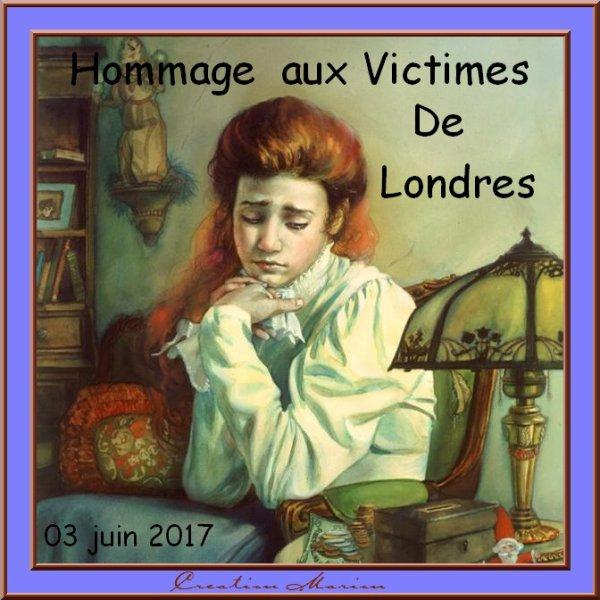 HOMMAGE AUX VICTIMES DE LONDRES...