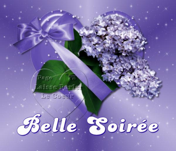 BELLE & BONNE SOIREE...