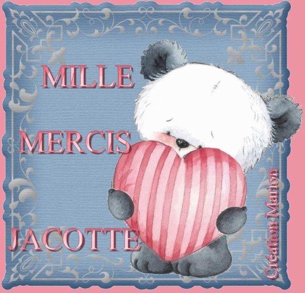 POUR TOI JACOTTE ♥