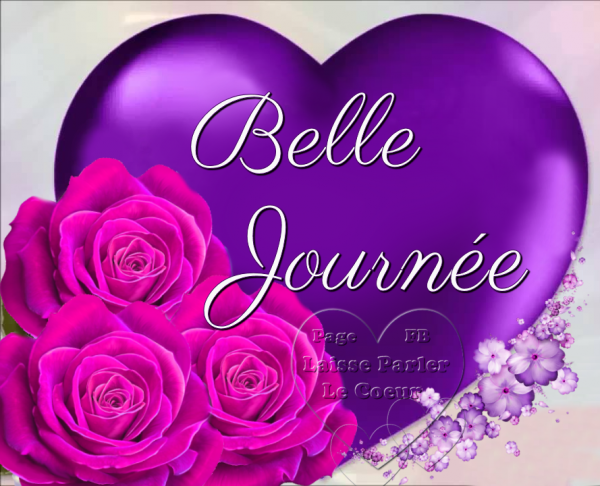 BELLE JOURNEE...