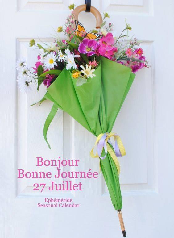 BONNE JOURNEE DU 27 JUILLET...