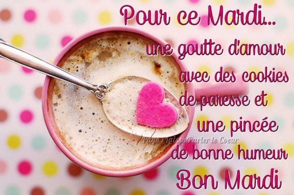 Bonjour Bon Mardi Les Créations De Marion Suite