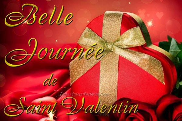 BELLE JOURNÉE DE ST VALENTIN ♥