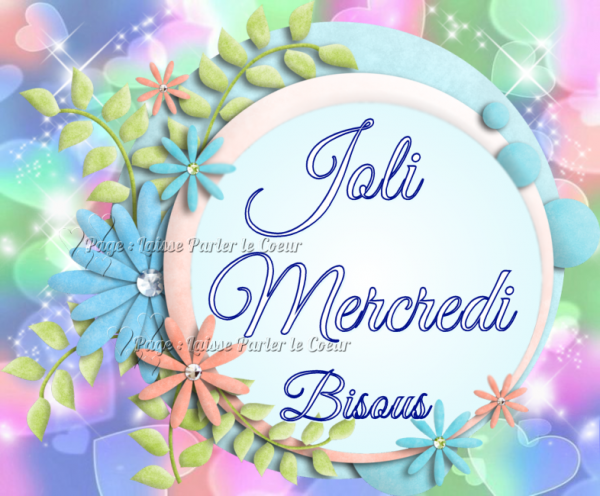 BIENVENUE AOÛT... JOLI MERCREDI...