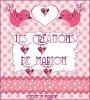 LES CRÉATIONS DE MARION...