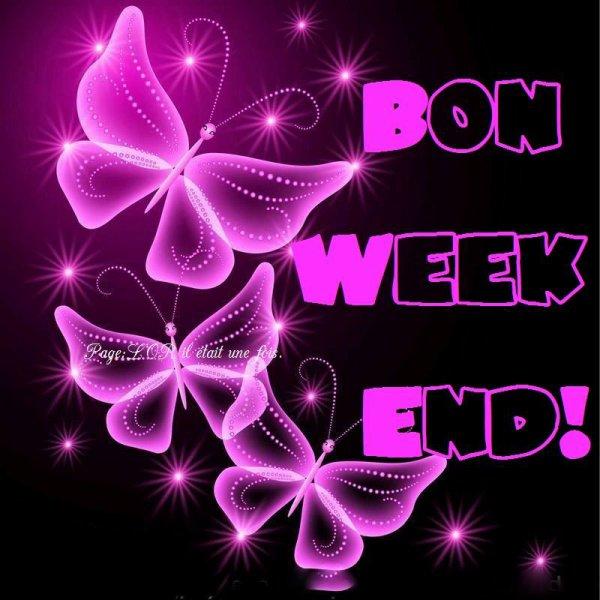 BON SAMEDI & BON WEEK-END...