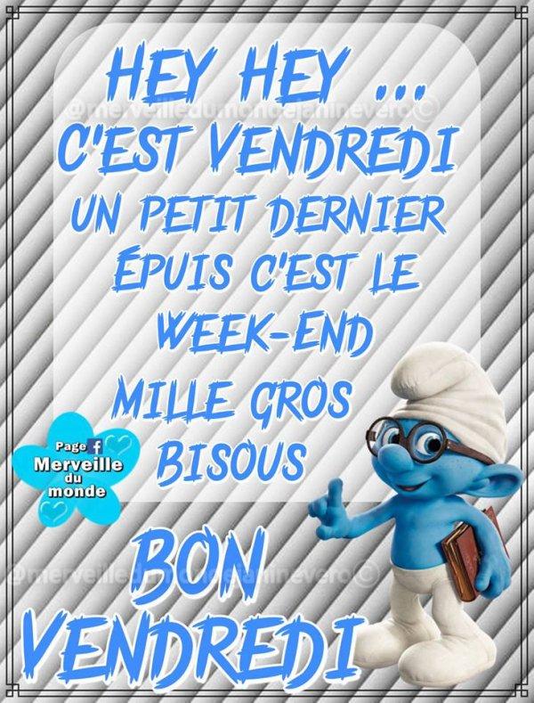 BON VENDREDI... BON WEEK-END...