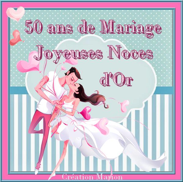 CE 27 JUIN PACO & MOI NOUS FÊTONS NOS 50 ANS DE MARIAGE ♥ NOCES D'OR