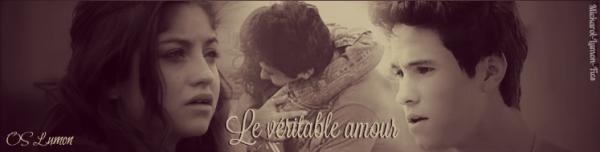 OS : Le véritable amour