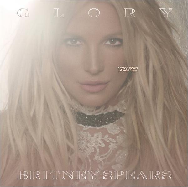 """le neuvième album de Britney Spears """"Glory"""" est dans les bacs depuis le 26 août 2016; voici les photos promotionnelles ainsi que quelques informations sur ce nouvel opus."""