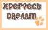 xPerfectDreaam