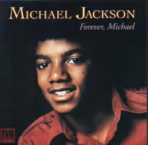 MICHAEL JACKSON  -  FOREVER MICHAEL  (1975)