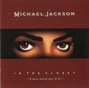 MICHAEL JACKSON - IN THE CLOSET (MIXES BEHIND THE DOOR #2) (Maxi vinyle) (1992)
