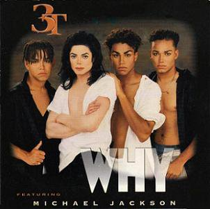3T / MICHAEL JACKSON - WHY (CD single) (1996)