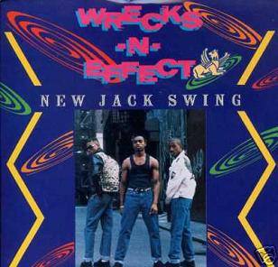 WRECKS-N-EFFECT - NEW JACK SWING (Maxi CD) (1990)
