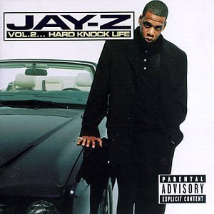 JAY-Z - VOL.2... HARD KNOCK LIFE (1998)