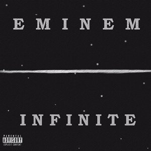 EMINEM - INFINITE (1995)
