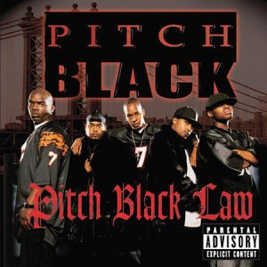 PITCH BLACK - PITCH BLACK LAW (2004)