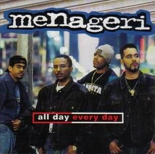MENAGERI - ALL DAY EVERY DAY (1994)