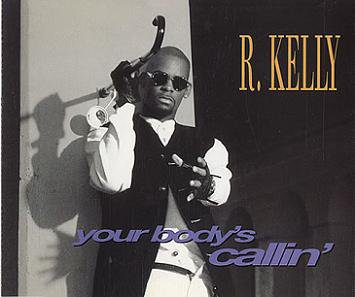 R. KELLY - YOUR BODY'S CALLIN' (Maxi CD) (1993)