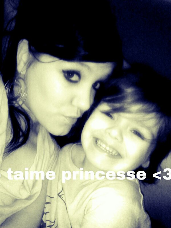 Mon boheur ma fierte .. je taime princesse!