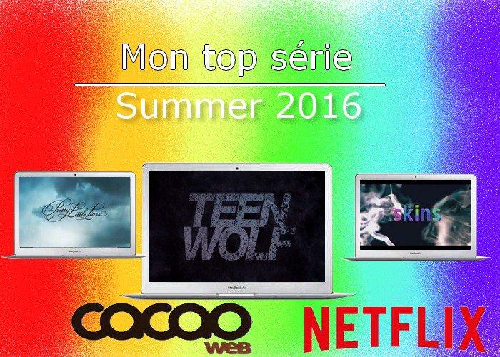 Mon top Série de l'été 2016