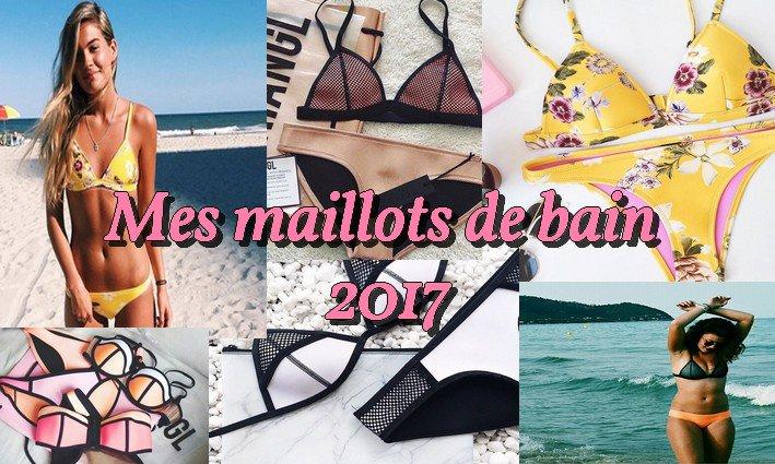 MES MAILLOTS DE BAIN 2017