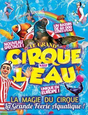 LE GRAND CIRQUE SUR L'EAU !!