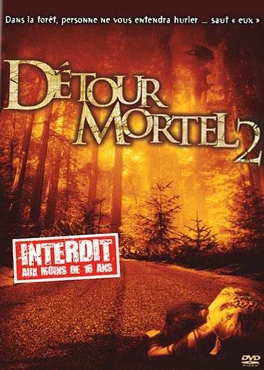 Détour Mortel 2 - Wrong Turn 2 (Dead End)