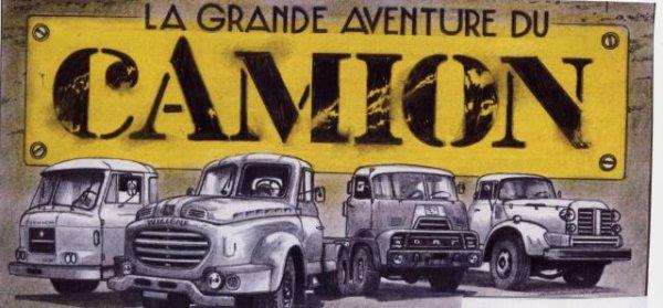 La grande aventure du camion (2)