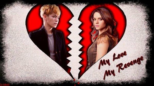Newsletter : My Love, My Revenge