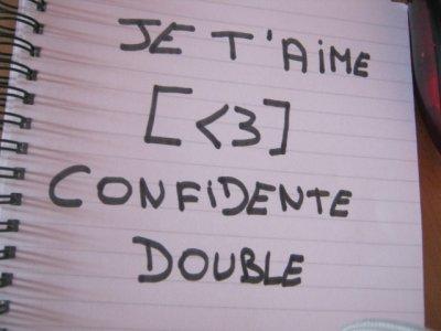 MA CONFIDENTE DOUBLE♥♥♥